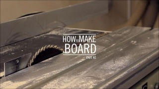 How to make a board – part #2
