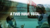 A Two Wave Total – Full Feature