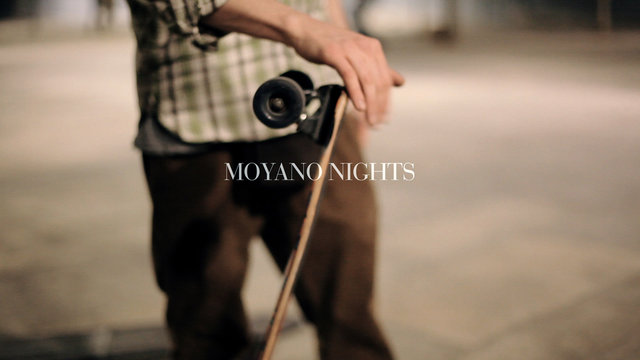 MOYANO NIGHTS