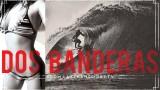 LNF: DOS BANDERAS – Alex & Koa Smith