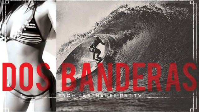 LNF: DOS BANDERAS – Alex & Koa Smith
