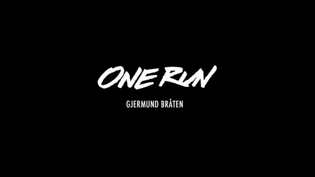 One Run – Gjermund Braaten